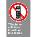 Affiche CSA «Cellulaire interdit en tout temps» de langue française: langues, formats, matériaux variés & options