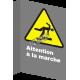 Affiche CSA «Attention à la marche» de langue française: langues, formats et matériaux divers & options