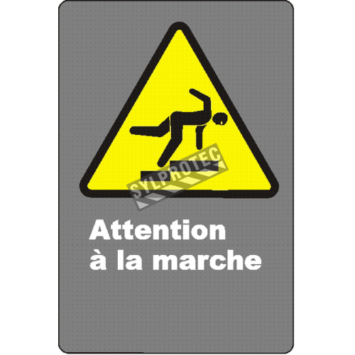 """French CSA """"Watch Your Step"""" sign in various sizes, shapes, materials & languages + optional features"""