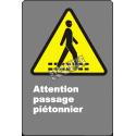 Affiche CDN «Attention passage piétonnier» en français: langues, formats et matériaux divers & options