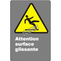 """French CDN """"Caution Slippery Surface"""" sign in various sizes, shapes, materials & languages + optional features"""