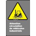 Affiche CDN «Attention circulation de véhicules industriels» en française: langues, formats & matériaux divers + options