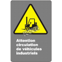 """French CDN """"Caution Industrial Vehicles Traffic"""" sign in various sizes, materials & languages + optional features"""