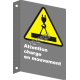 """French CSA """"Caution Moving Load"""" sign in various sizes, shapes, materials & languages + optional features"""