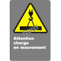 Affiche CSA «Attention charge en mouvement» en français: langues, formats & matériaux divers + options