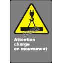 Affiche CDN «Attention charge en mouvement» en français: langues, formats & matériaux divers + options