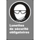 Affiche CSA «Lunettes de sécurité obligatoires» de langue française: langues, formats & matériaux divers + options