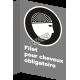 Affiche CSA «Filet pour cheveux obligatoire» de langue française: langues, formats & matériaux divers + options
