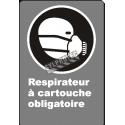 Affiche CDN «Respirateur à cartouche obligatoire» en français: langues, formats & matériaux divers + options