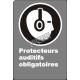 Affiche CSA «Protecteurs auditifs obligatoires» de langue française: langues, formats & matériaux divers + options