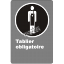 Affiche CDN «Tablier obligatoire» de langue française: langues, formats et matériaux divers + options