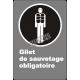 Affiche CSA «Gilet de sauvetage obligatoire» en français: langues, formats & matériaux divers + options