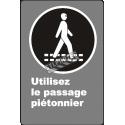Affiche CDN «Utilisez le passage piétonnier» de langue française: langues, formats & matériaux divers + options