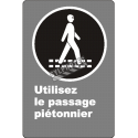"French CDN ""Use Pedestrian Walkway"" sign in various sizes, shapes, materials & languages + optional features"