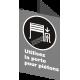 Affiche CSA «Utilisez la porte pour piétons» de langue française: langues, formats & matériaux divers + options