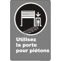 "French CDN""Use Pedestrian Doorway"" sign in various sizes, shapes, materials & languages + optional features"