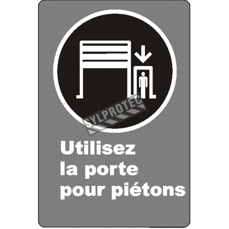 """French CSA """"Use Pedestrian Doorway"""" sign in various sizes, shapes, materials & languages + optional features"""