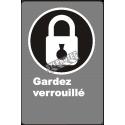 Affiche CDN «Gardez verrouillé» de langue française : formats variés, matériaux divers, d'autres langues & options