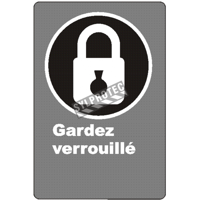 """French CSA """"Keep Locked"""" sign in various sizes, shapes, materials & languages + optional features"""
