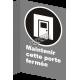 Affiche CSA «Maintenir cette porte fermée» de langue française: formats & matériaux divers, langues variées + options