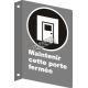 """French CSA """"Keep This Door Closed"""" sign in various sizes, shapes, materials & languages + optional features"""