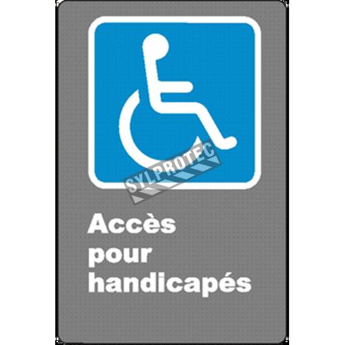 Affiche CSA «Accès pour handicapés» de langue française: formats variés, matériaux divers, d'autres langues & options