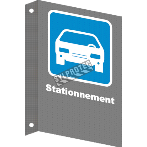 "French CSA ""Parking"" sign in various sizes, shapes, materials & languages + optional features"