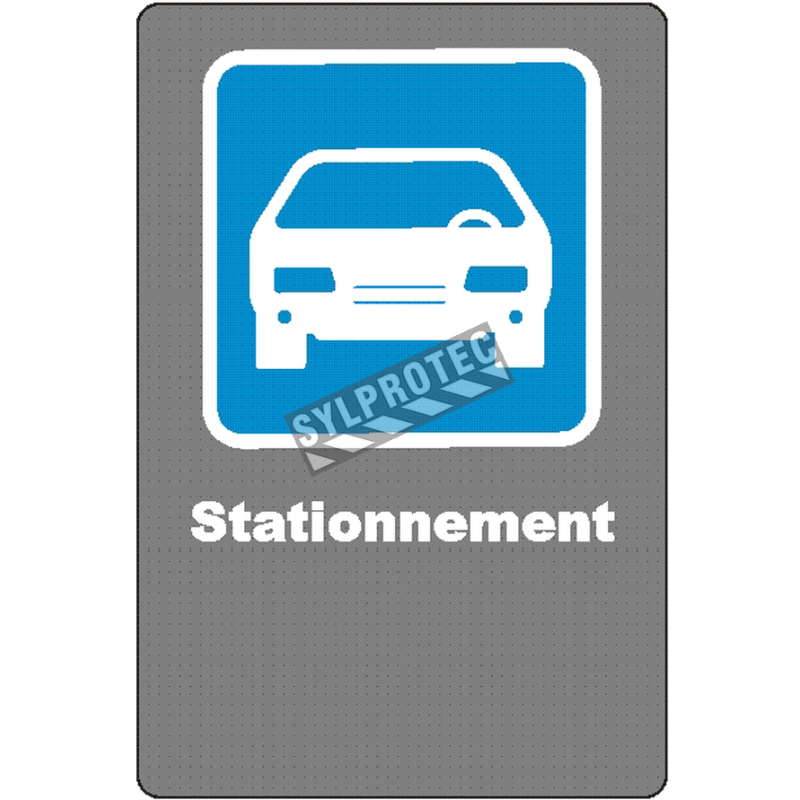 """French CSA """"Parking"""" sign in various sizes, shapes, materials & languages + optional features"""