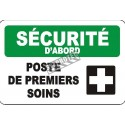 "French OSHA ""Safety First First Aid Station"" sign in various sizes, shapes, materials & languages + optional features"