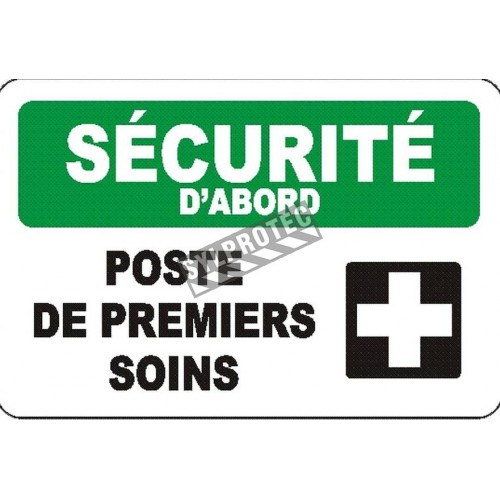 """French OSHA """"Safety First First Aid Station"""" sign in various sizes, shapes, materials & languages + optional features"""