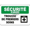 Affiche OSHA «Sécurité d'abord Trousse de premiers soins» en français: langues, options, formats & matériaux variés