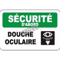 Affiche OSHA «Sécurité d'abord Douche oculaire» en français: langues, options, formats & matériaux variés