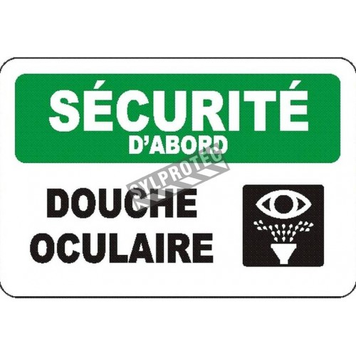 """French OSHA """"Safety First Eyewash Station"""" sign in various sizes, materials & languages, optional features available"""