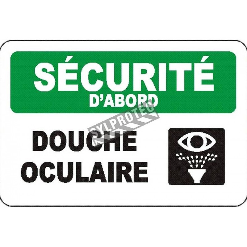 "French OSHA ""Safety First Eyewash Station"" sign in various sizes, materials & languages, optional features available"