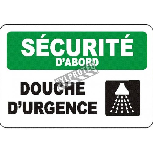 """French OSHA """"Safety First Emergency Shower"""" sign in various sizes, materials & languages, optional features available"""