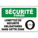 "French OSHA ""Safety First Safety Glasses Required in this Area"" sign in various sizes, materials, languages & options"