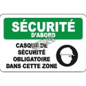 "French OSHA ""Safety First Safety Helmet Required in this Area"" sign in various sizes, materials, languages & options available"