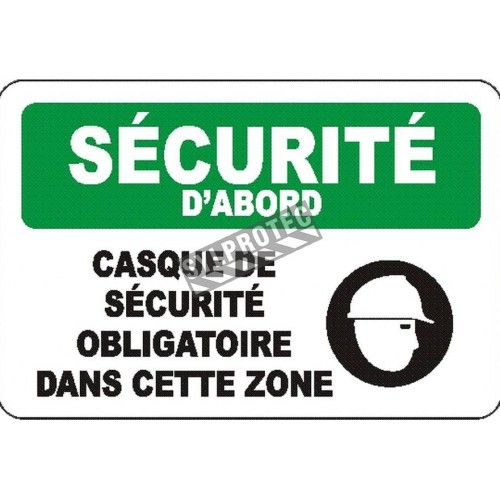 """French OSHA """"Safety First Safety Helmet Required in this Area"""" sign in various sizes, materials, languages & options available"""