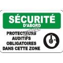 Affiche OSHA «Sécurité d'abord Protecteurs auditifs obligatoires dans cette zone»: langues, options, formats & matériaux variés