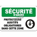 "French OSHA ""Safety First Hearing Protection Required in this Area"" sign in various sizes & materials, options available"