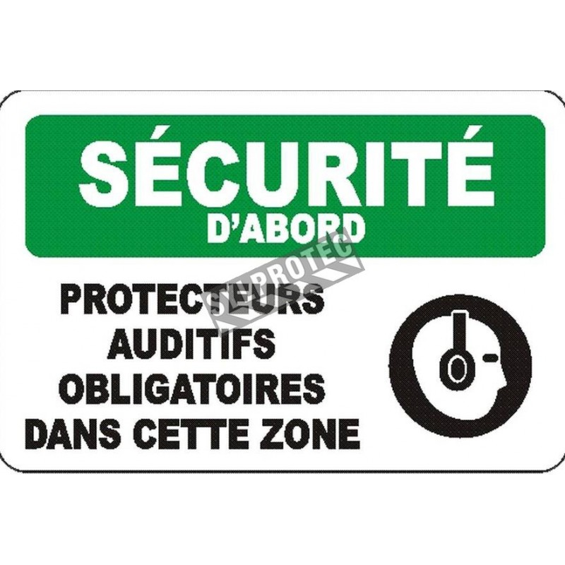 """French OSHA """"Safety First Hearing Protection Required in this Area"""" sign in various sizes & materials, options available"""