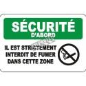 Affiche OSHA «Il est strictement interdit de fumer dans cette zone»: langues, options, formats & matériaux variés