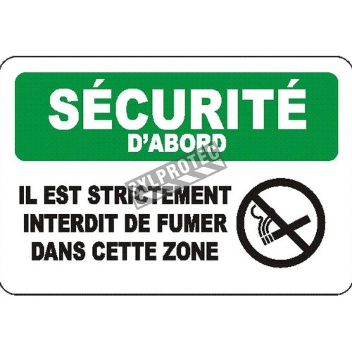 """French OSHA """"Safety First It is Strictly Forbidden to Smoke in this Area"""" sign in various sizes, materials, languages & options"""