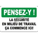 "French OSHA ""Think on the Job Safety Begins Here"" sign in various sizes, shapes, materials, languages & optional features"