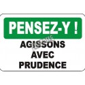 "French OSHA ""Think Exercise Due Diligence"" sign in various sizes, shapes, materials, languages & optional features"
