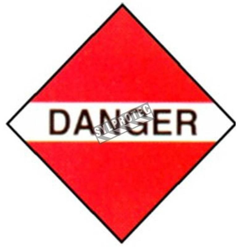 Danger, placard, 10-3/4 po X 10-3/4 po. Utiliser dans le cadre du transport des matières dangereuses.